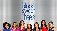 Blood Sweat and Heels Premiere Thumbnail