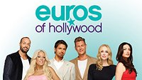 Euros of Hollywood Premiere Thumbnail