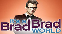It's A Brad, Brad World Premiere Thumbnail