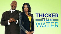 Thicker Than Water Premiere Thumbnail