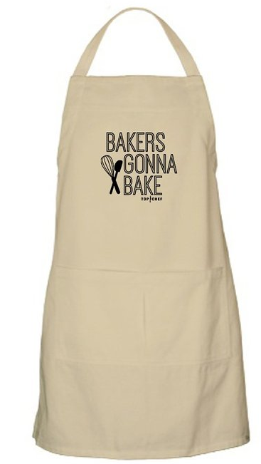 "This official Top Chef apron has the text ""Bakers Gonna Bake,"" written on it."